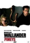 Wallander: Pimeys