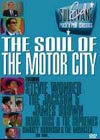 Ed Sullivan's Rock'n'Roll Classics – The Soul of the Motor City